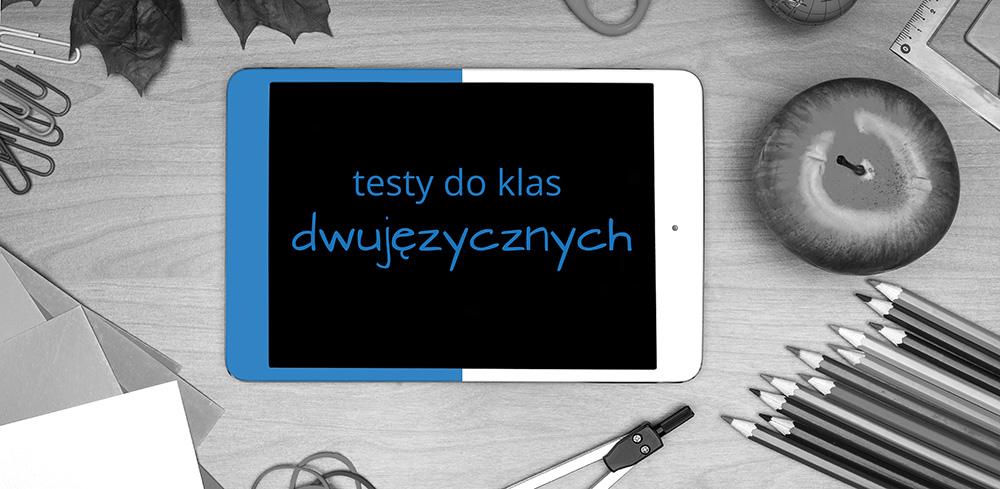 Testy doklas dwujęzycznych